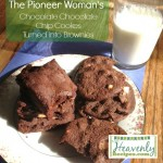 The Pionner Woman's Chocolate Chocolate Chip Cookies Turned Brownies