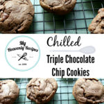 Chilled Triple Chocolate Chocolate Chip Cookies
