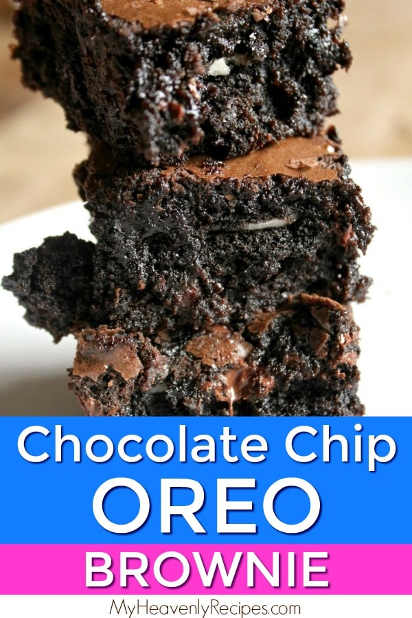 When you are craving something decadent and chocolaty this recipe for Chocolate Chip Oreo Brownies is sure to hit the spot! Watch the video and learn how to make this fudgy dessert! #MyHeavenlyRecipes #Brownies #Oreos #Dessert