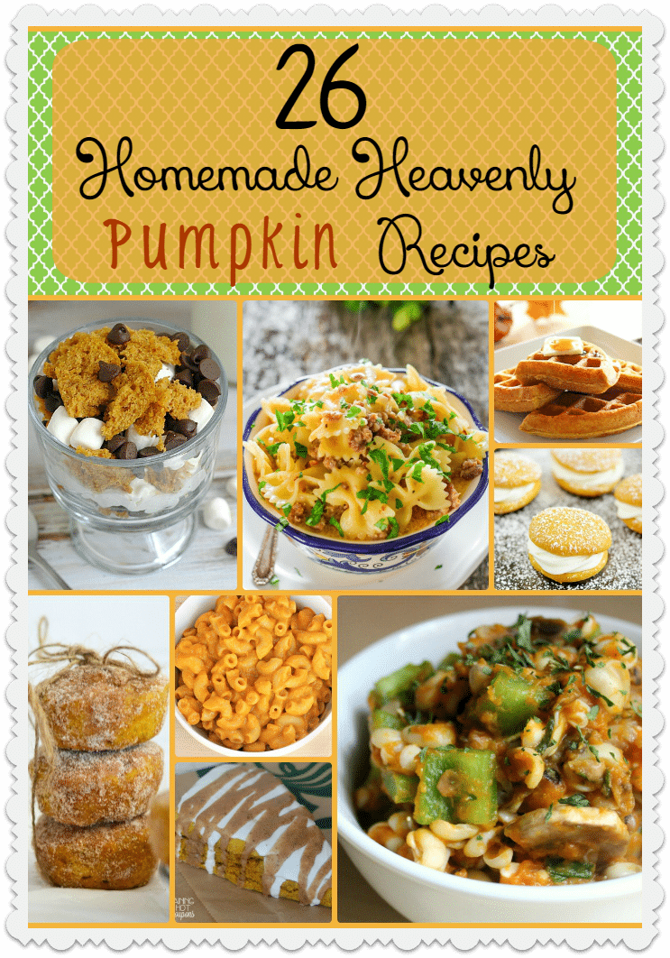 26 Homemade & Heavenly Pumpkin Recipes
