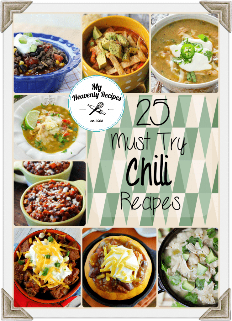25 Must Try Chili Recipes