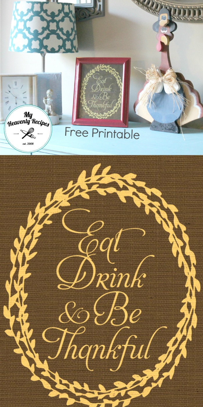 Free Eat Drink and Be Thankful Printable for Thanksgiving