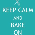 Free Printable: Keep Calm and Bake On