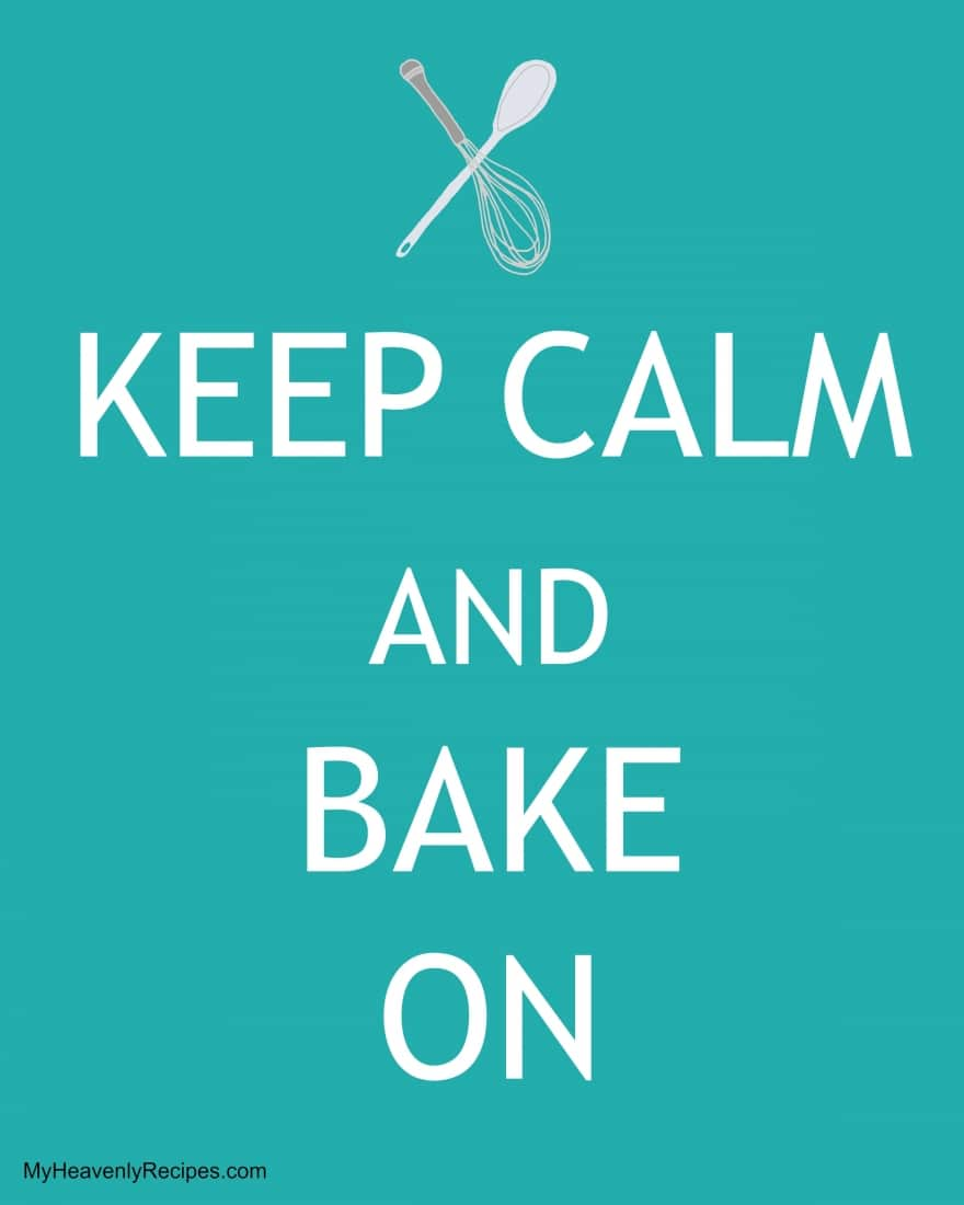 Keep Calm and Bake Printable