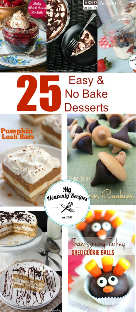 25 Easy & No Bake Desserts Perfect for Thanksgiving Dessert!