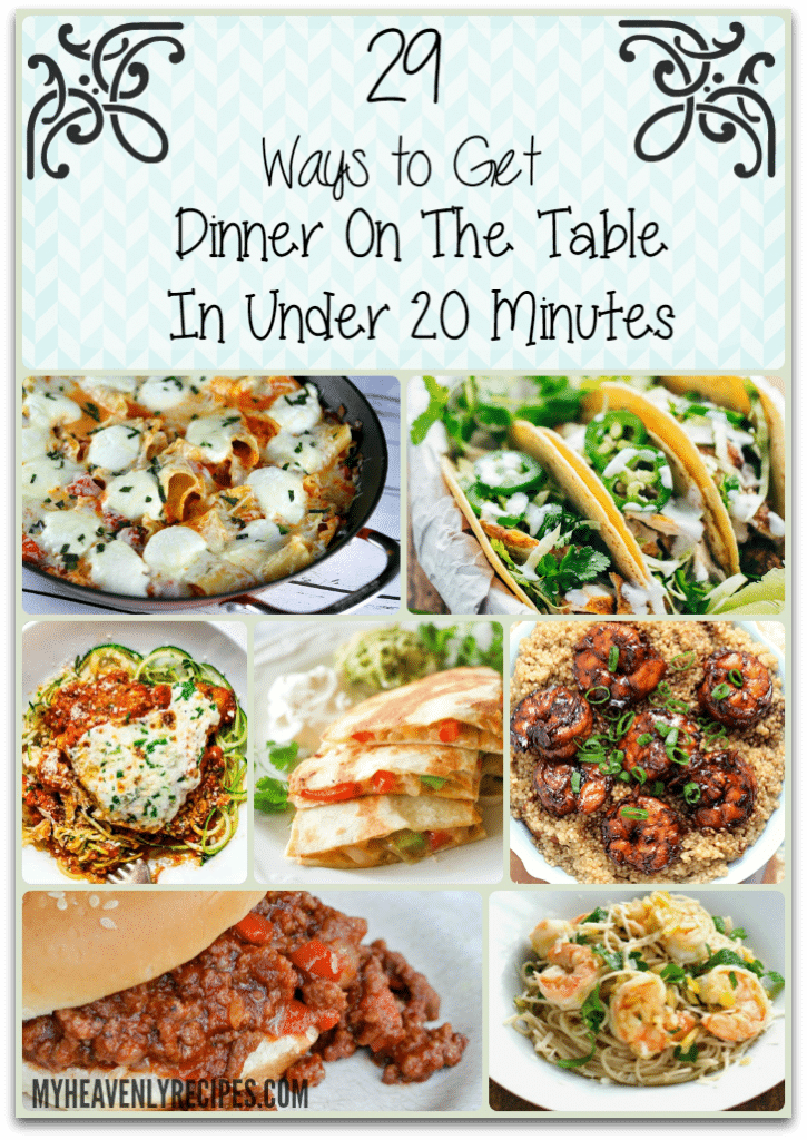 29 Ways to Get Dinner on the Table in Under 20 Minutes