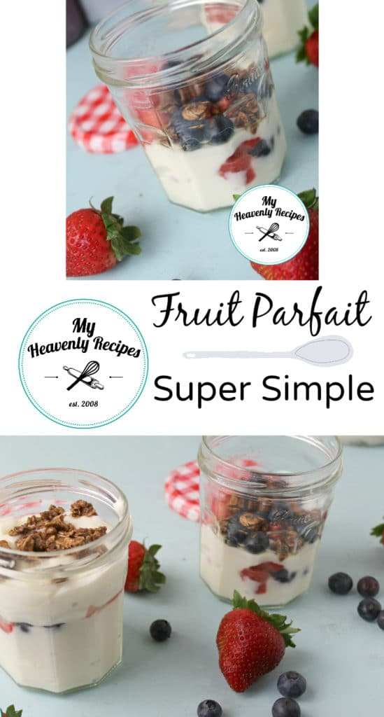 titled photo collage (and shown): Super Simple Fruit Parfait