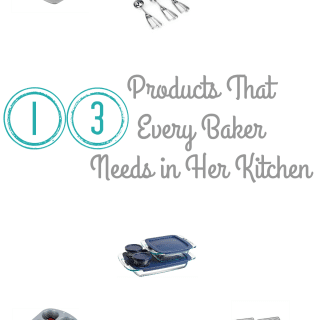 13 Products That Every Baker Needs in Her Kitchen
