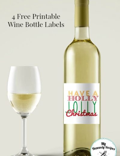 "free printable label that says ""Have a Holly Jolly Christmas"" glued to a wine bottle"