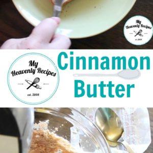 Cinnamon Butter Recipe + Video