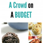 Recipes That Will Feed A Crowd on A Budget
