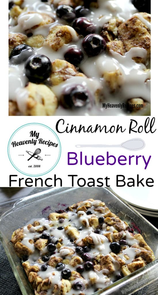 Blueberry Cinnamon Roll French Toast Bake