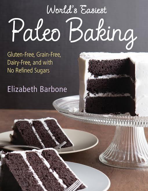 World's Easiest Paleo Cooking