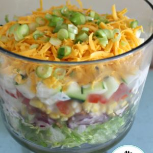 7 Layer Salad (My Way)