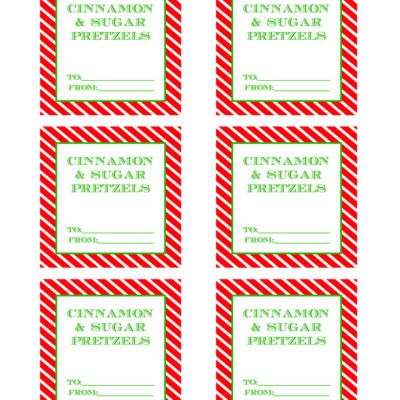 """printable gift tags that say """"Cinnamon & Sugar Pretzels"""""""