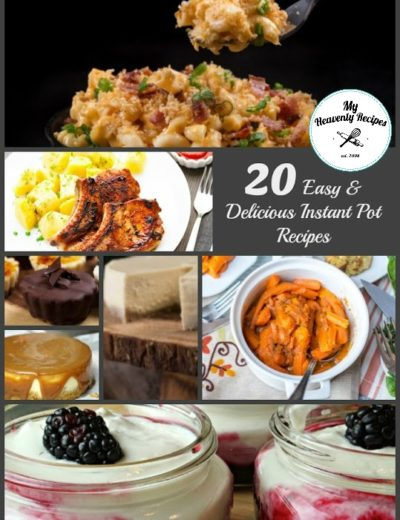 titled photo collage (and shown): 20 of the Best Instant Pot recipes