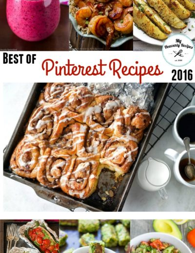 titled photo collage (and shown): Best Pinterest Recipes of 2016