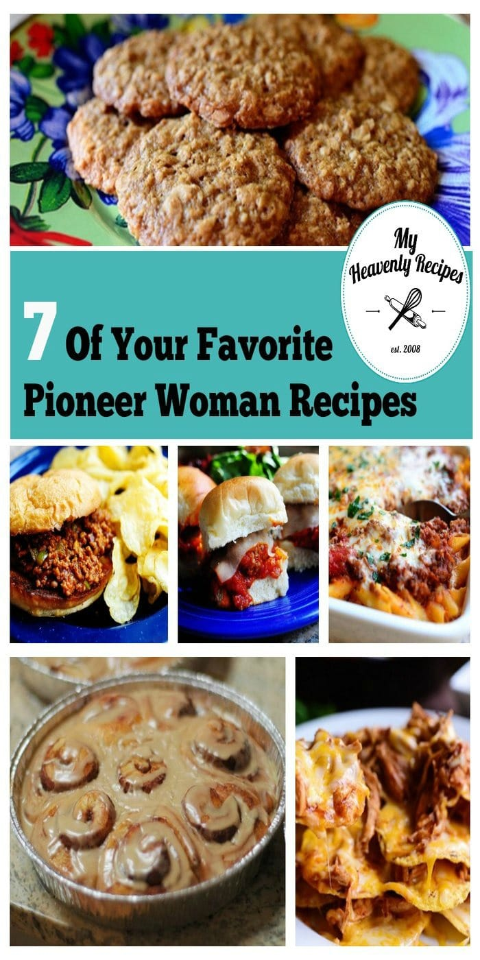 7 pioneer woman recipe collage