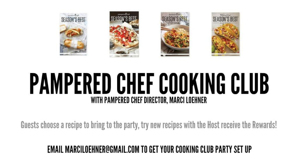 PAMPERED CHEF COOKING CLUB WITH MARCI LOEHNER