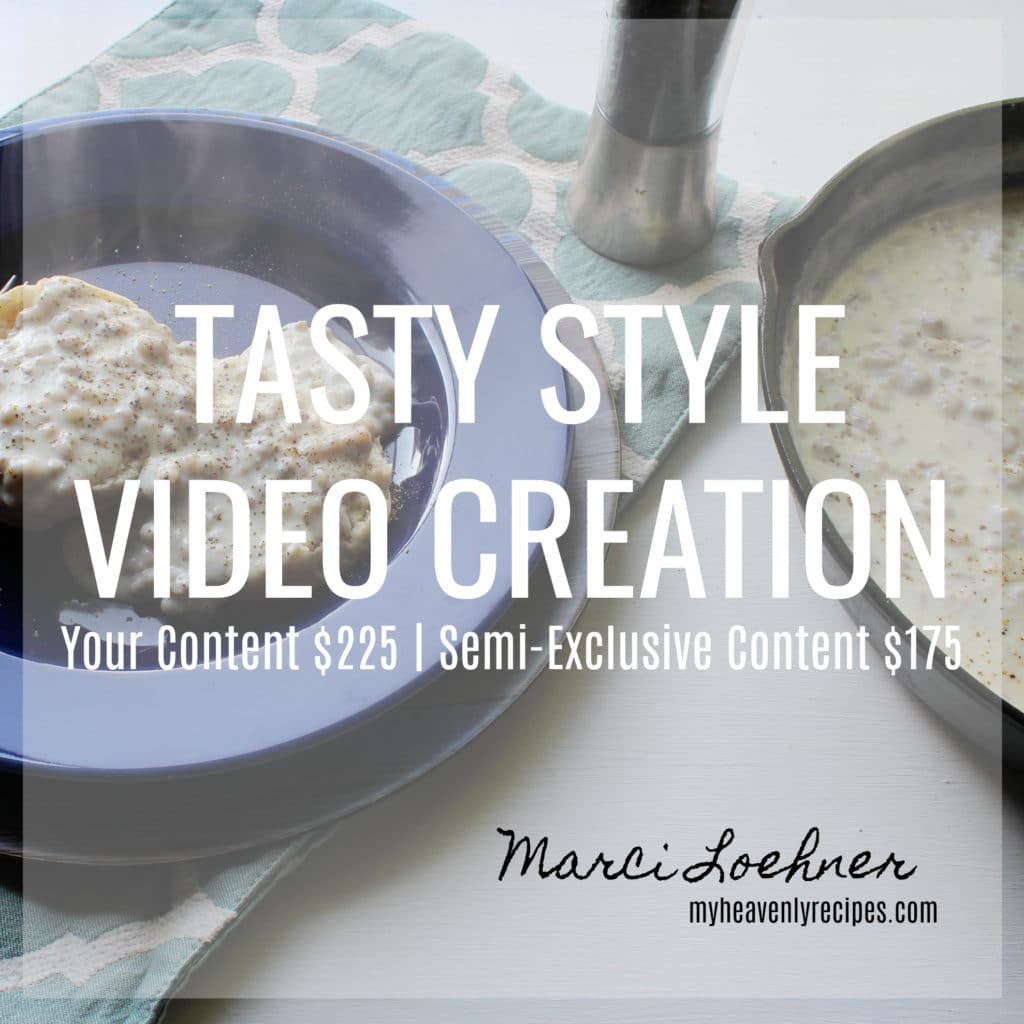 Tasty Style Video Creation by Marci Loehner of myHeavenlyRecipes.com