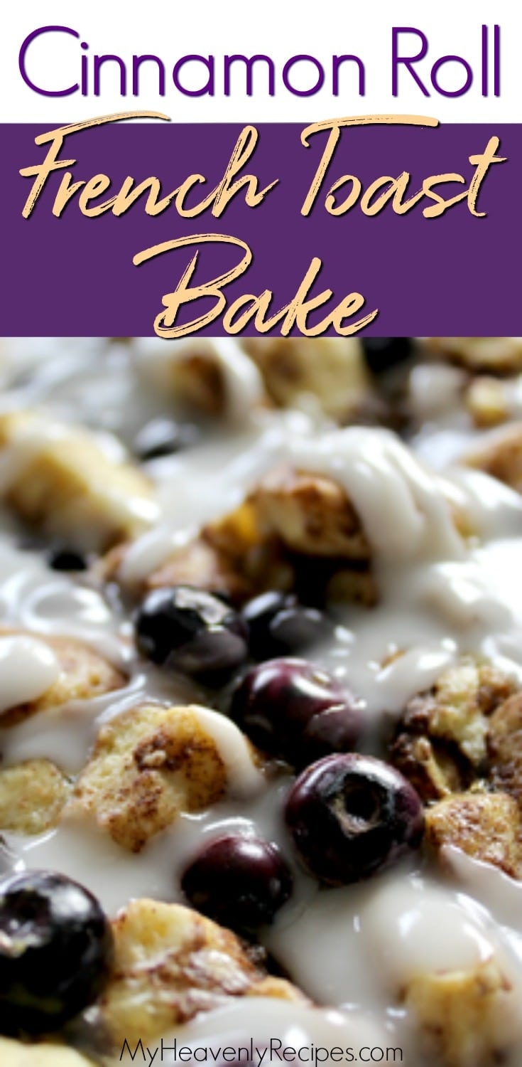 Cinnamon Roll French Toast Casserole takes cinnamon rolls to the next level! Sprinkle in some blueberries for a decandent sweet breakfast that's heavenly baked & perfect for any morning! #breakfast #cinnamonroll #frenchtoast #blueberry