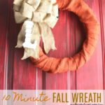 10 Minute Fall Burlap Wreath + Video