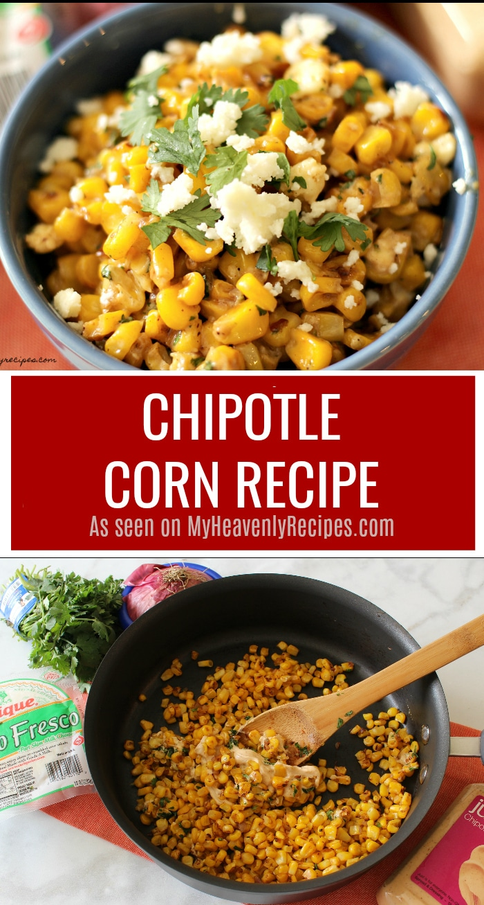You'll never go back to your boring old buttered corn when you try this Chipotle Corn Recipe!