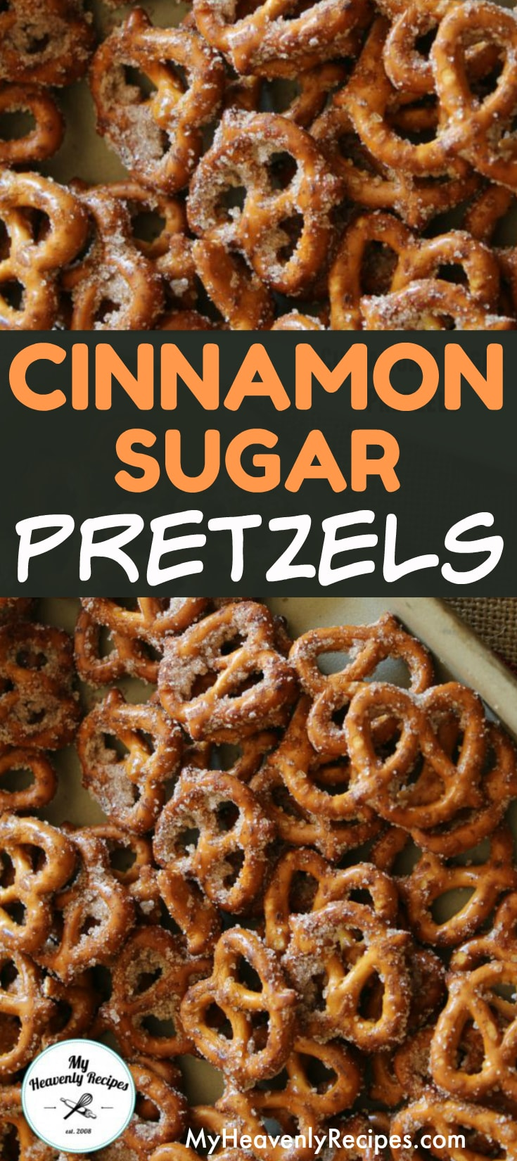 Cinnamon Sugar Pretzels - A Quick and Easy Snack that will feed a crowd on a budget. These seasoned pretzels also make a wonderful gift! #snackrecipes #snacks #pretzels #budgetrecipes