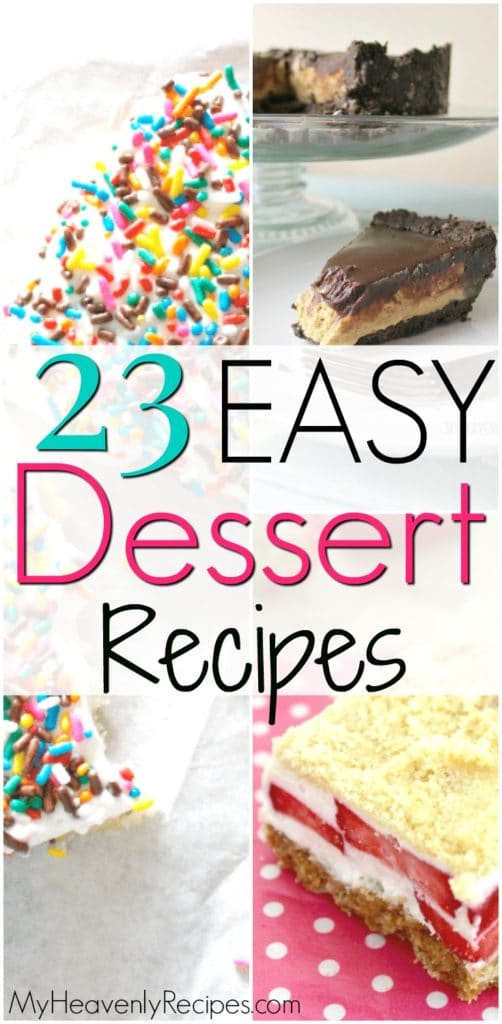 pinterest image for 23 easy dessert recipes containing a image for funfetti bars with sprinkles, no bake peanut butter pie and strawberry bars
