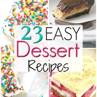 titled photo collage - 23 simple Dessert Recipes