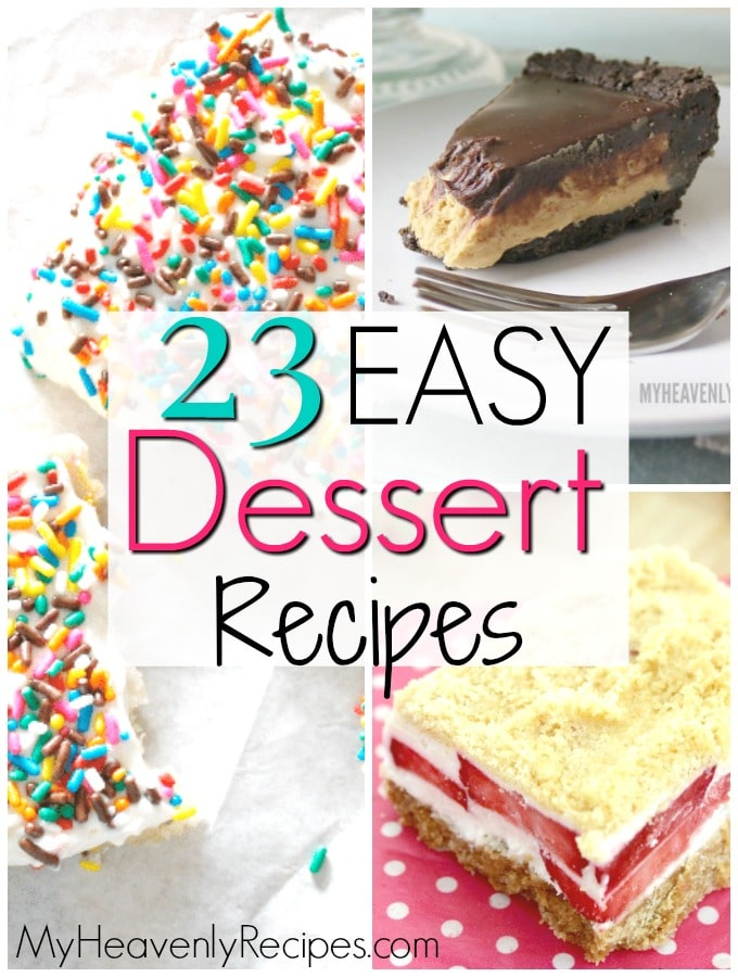 funfetti sugar cookie bars, starwberry bar and no bake peanut butter pie as a roundup image for 23 Easy dessert recipes