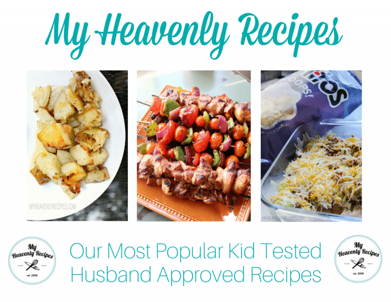 my heavenly recipes top 10 recipes ebook with foiled potatoes, steak kabobs and taco dip pictured