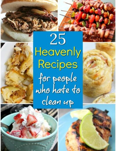 titled photo collage of Heavenly Recipes for people who hate to clean up