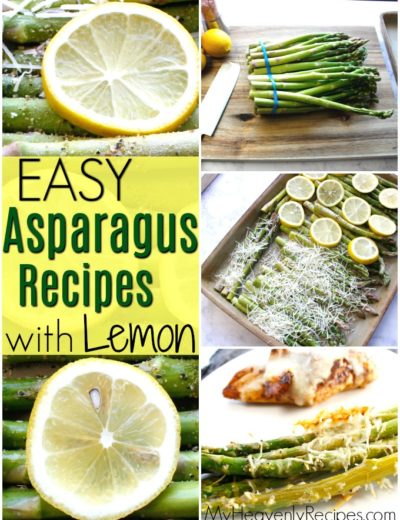 collage of easy asparagus recipes including asparagus with a lemon slice on top