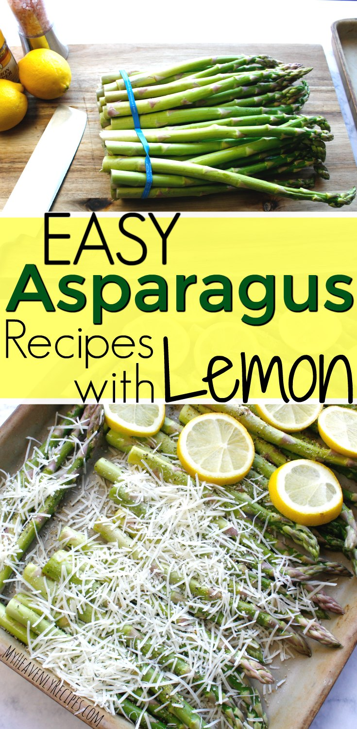 two photos of easy asparagus recipes with lemon
