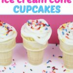 How to Make Ice Cream Cone Cupcakes