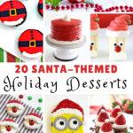 Santa-Themed Holiday Desserts