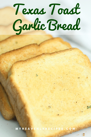Texas Toast Garlic Bread with Text