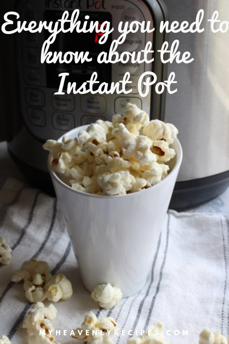 Whether you just got a Instant Pot or have been using it for years, find out Everything YOU need to know about the Instant Pot from cooking recipes, safety features, cool tips and more! #MyHeavenlyRecipes #InstantPot #PressureCooker #HowTo