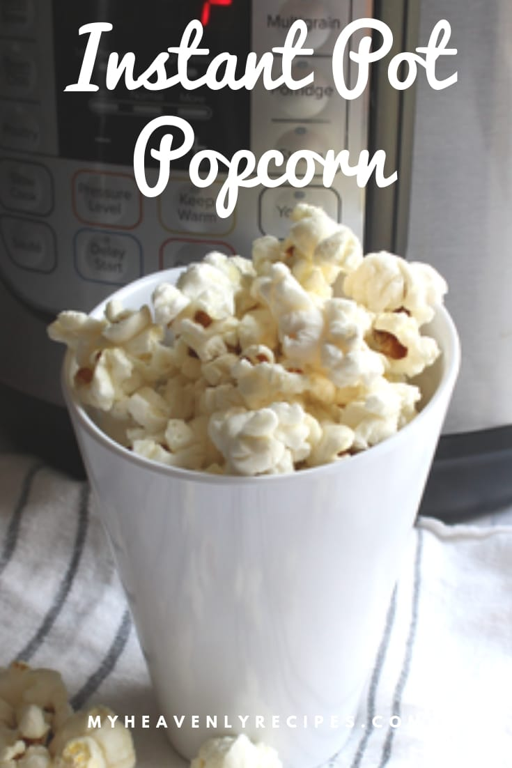 instant pot popcorn recipe for pinterest