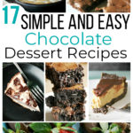 17 Simple & Easy Chocolate Desserts