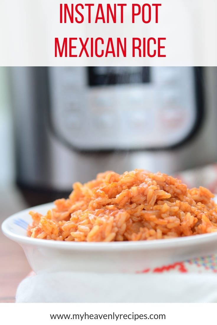 Instant Pot Mexican Rice - Do you love Mexican Rice? You are going to love how easy it is to make this Instant Pot Mexican Rice. It is so easy to make and the taste is amazing! #MyHeavenlyRecipes #MexicanFood #Rice #SideDishes #InstantPot #PressureCooker