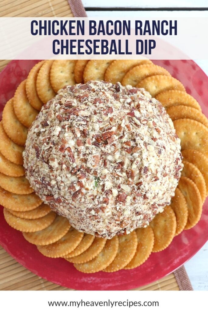 Chicken Bacon Ranch Cheeseball with crackers