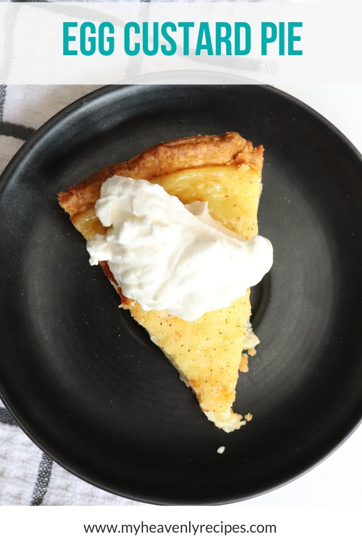Old Fashion Egg Custard Pie Video My Heavenly Recipes
