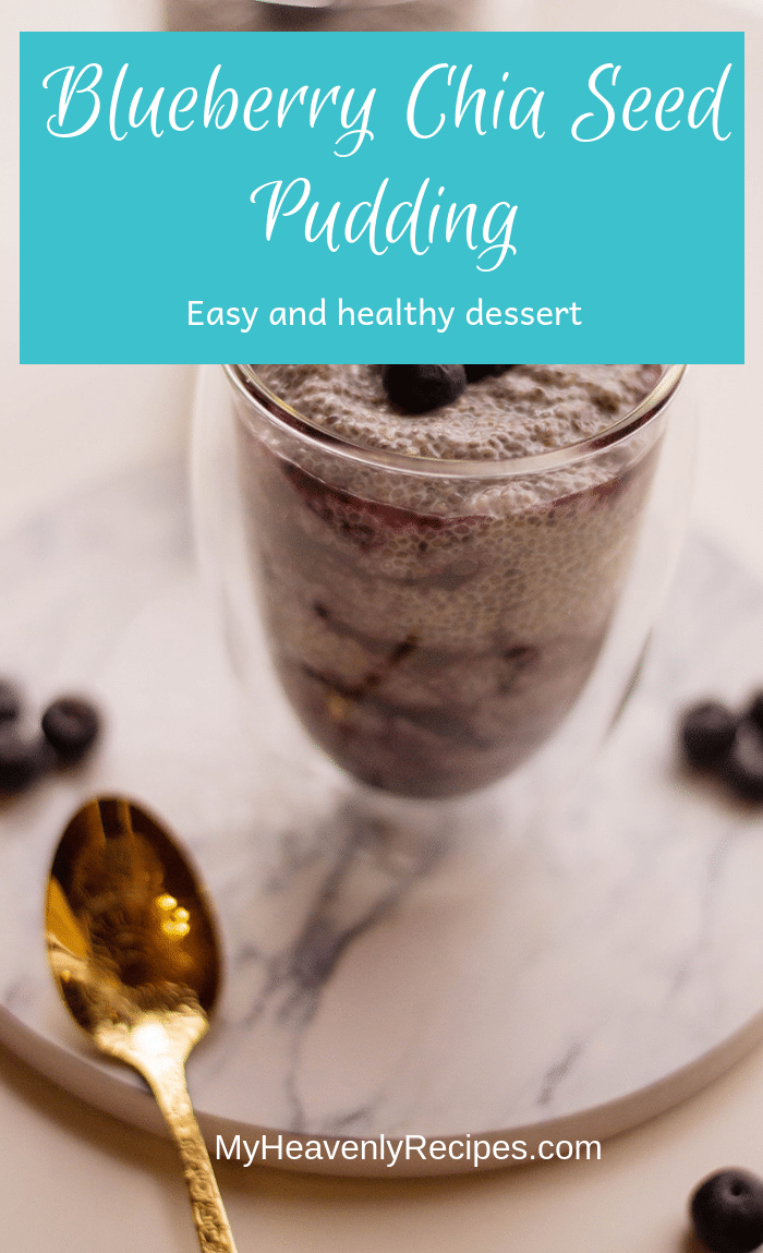 If you're transitioning into a healthier lifestyle, this yummy Blueberry Chia Seed Pudding should be your next healthy dessert to try out!